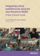 Integrating Critical Multiliteracies Using the Four Resources Model: A New Zealand Guide